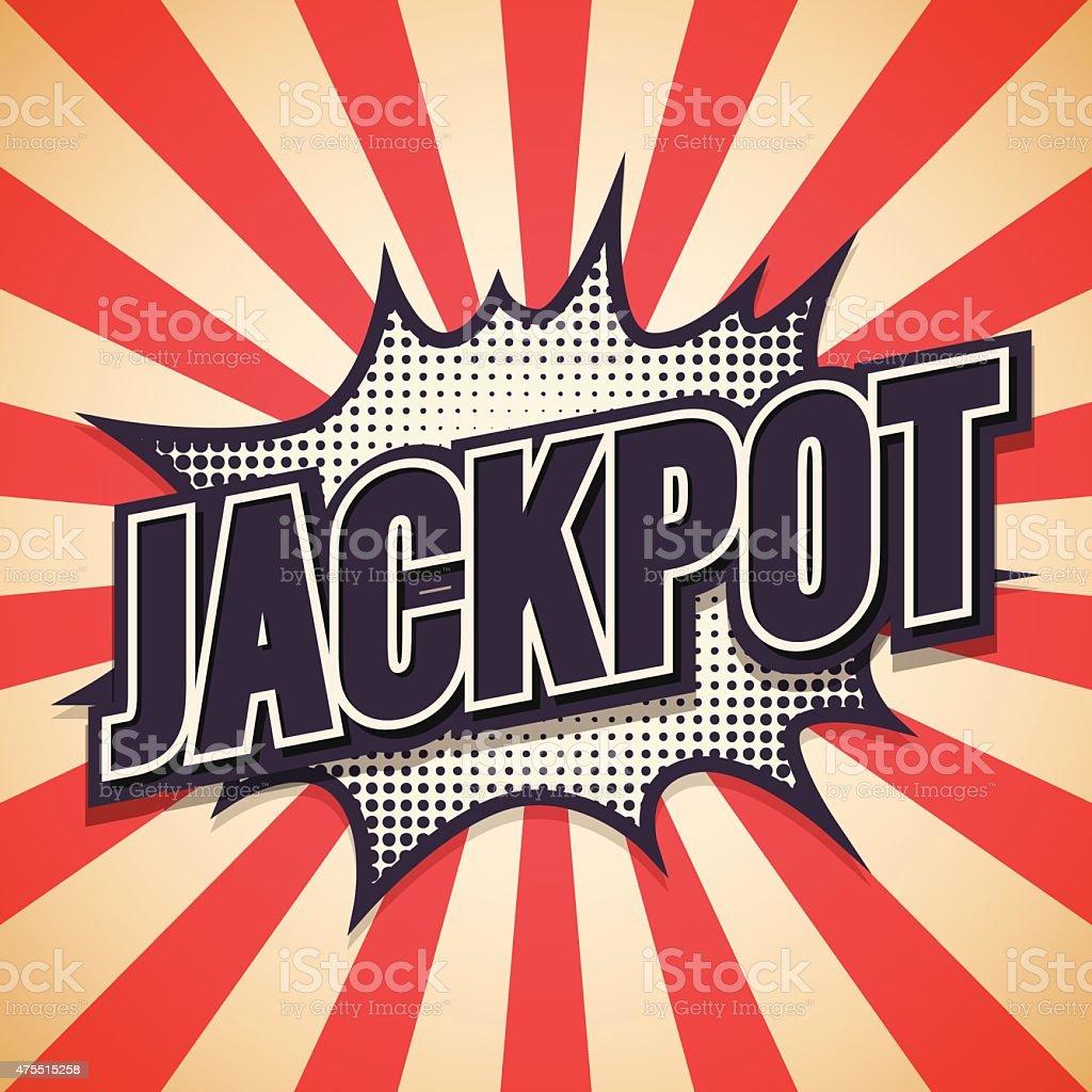 Jackpot Graffiti. Comic Speech Bubble. Vector illustration vector art illustration