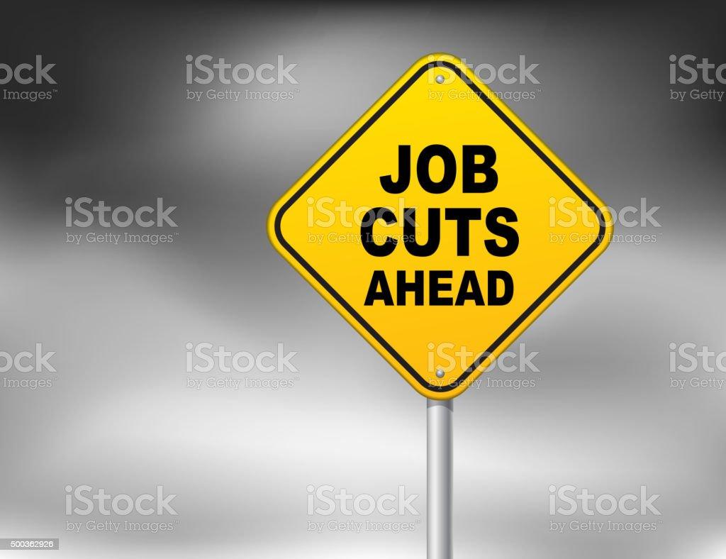 Job cuts ahead vector art illustration