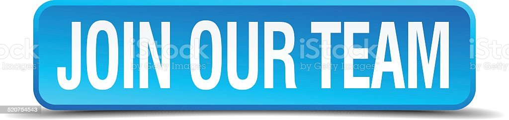 join our team blue 3d realistic square isolated button vector art illustration