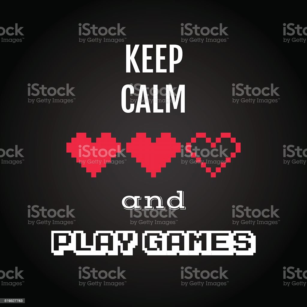 Keep calm and play games, gaming quote vector vector art illustration