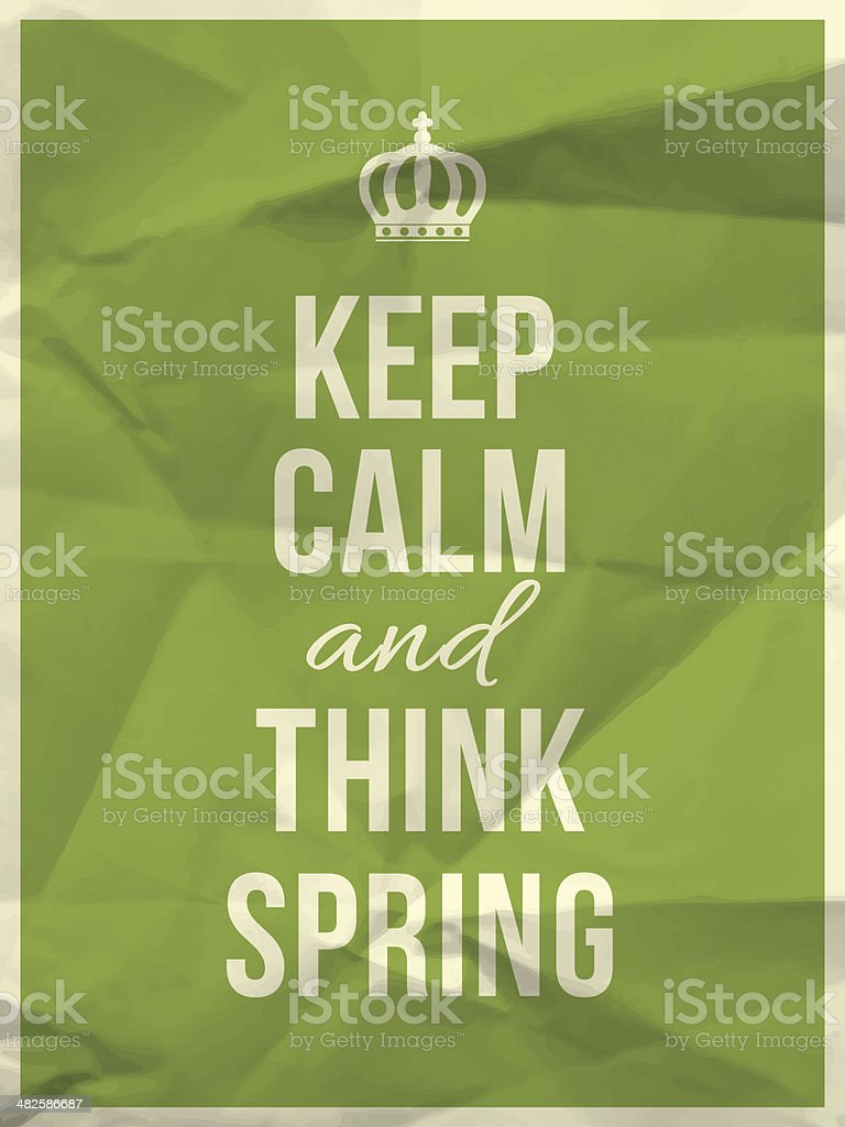 Keep calm and think spring - phrase royalty-free stock vector art