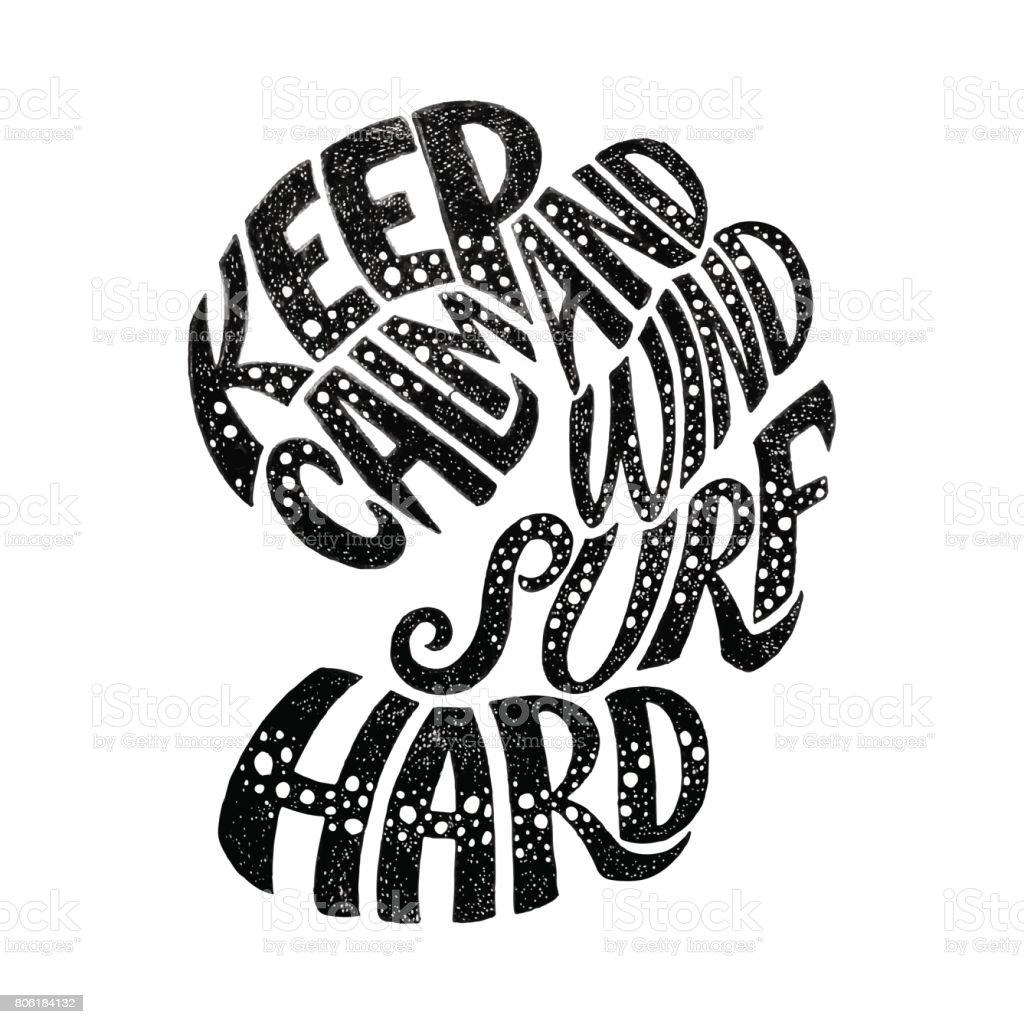 Design t shirt keep calm - Keep Calm And Windsurf Hard Custom Hand Lettering Apparel T Shirt Print Design Typographic