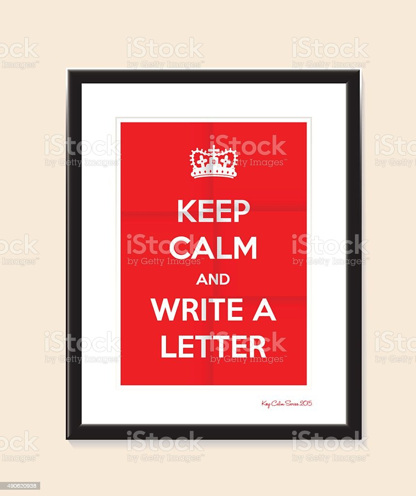 keep calm and write a letter vector art illustration