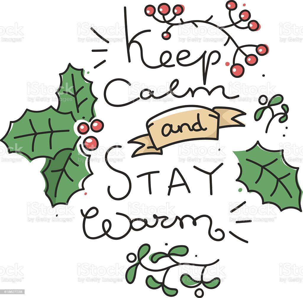 keep calm stay warm vector art illustration