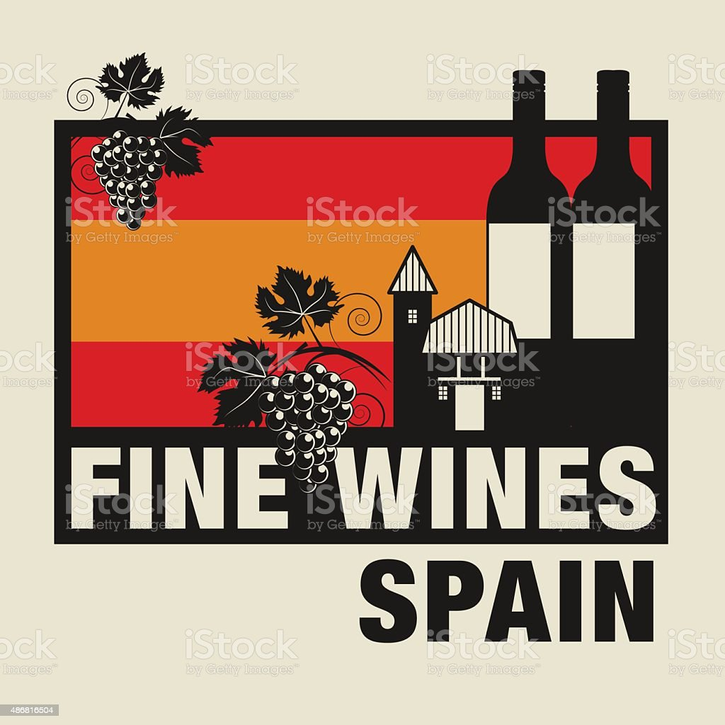Label with words Fine Wines, Spain vector art illustration