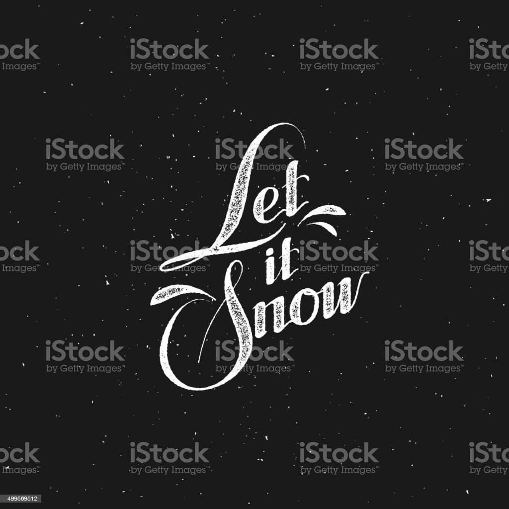 Let It Snow. Vector Illustration vector art illustration