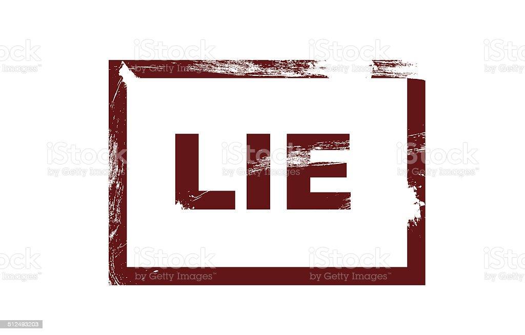 Lie grunge stamp vector art illustration
