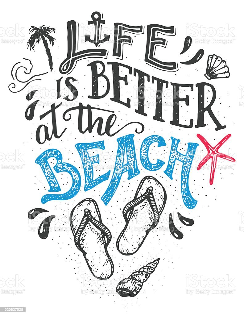 Life is better at the beach hand-lettering card vector art illustration