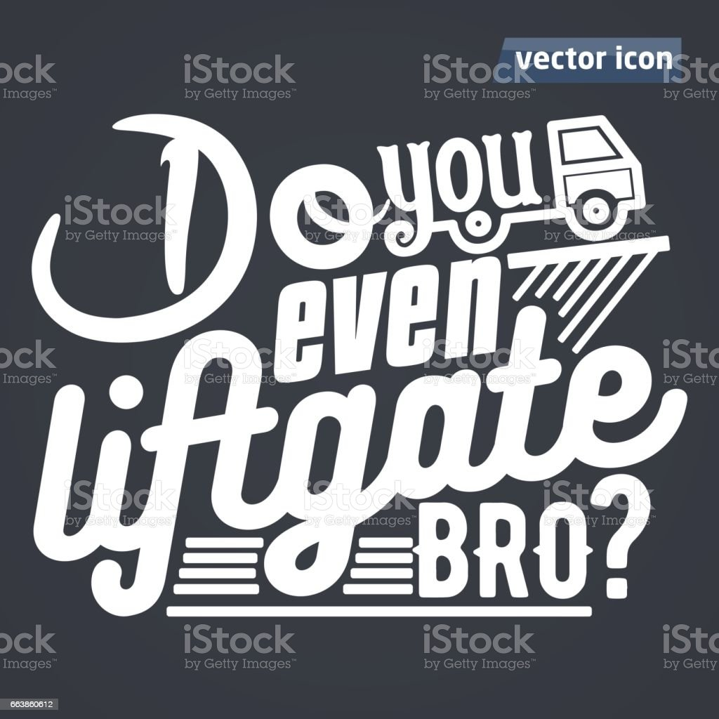 liftage truck font vector in vintage phrase quote vector art illustration