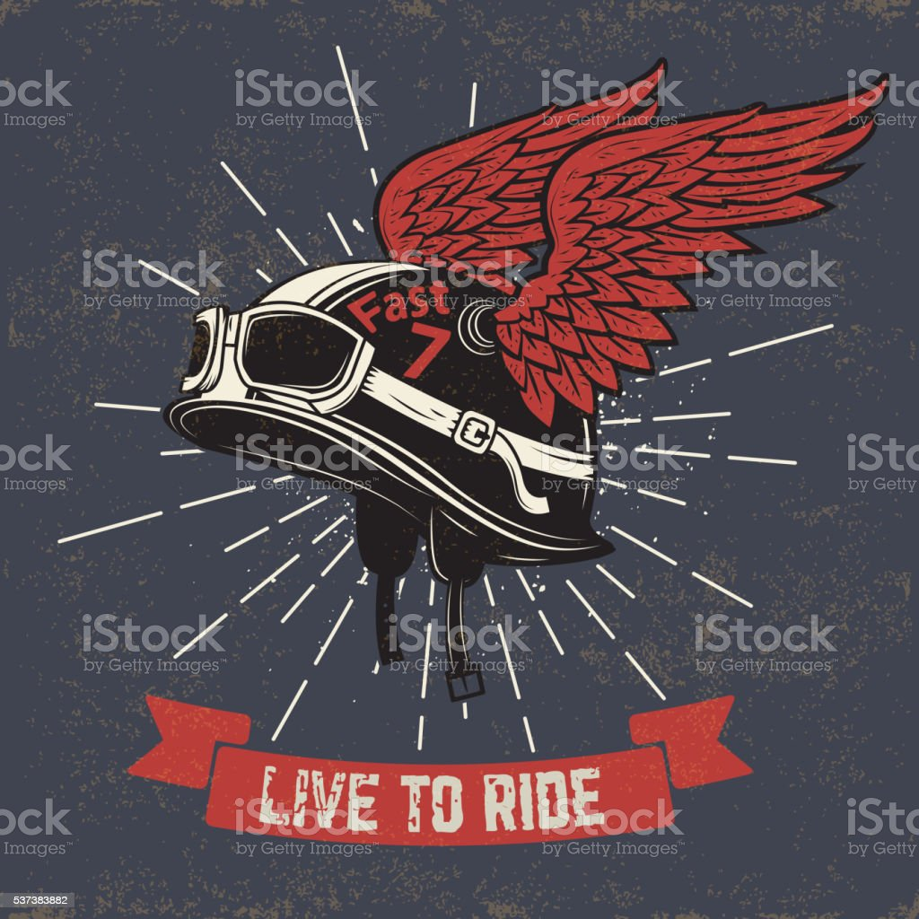 Live to ride.  Motorcycle helmet with wings on grunge background vector art illustration