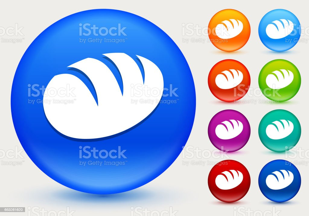 Loaf of Bread Icon on Shiny Color Circle Buttons vector art illustration