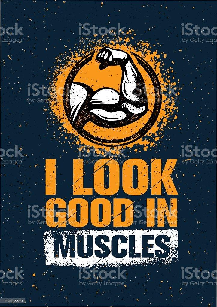 I Look Good In Muscles vector art illustration