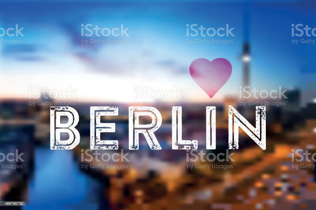 love berlin text on blurred berlin night background stock photo