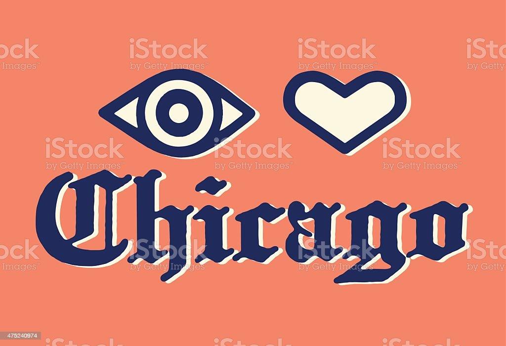 I Love Chicago vector art illustration
