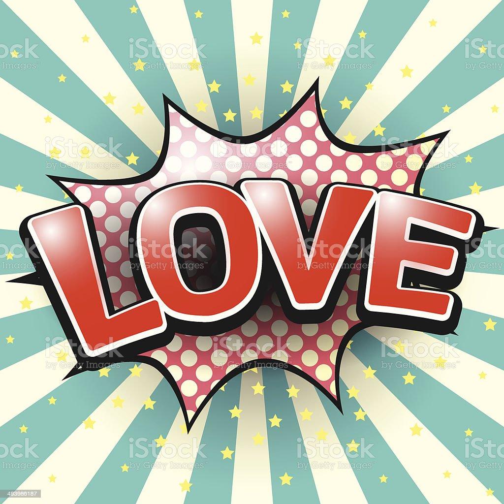 Love, Comic Speech Bubble. Vector illustration. vector art illustration