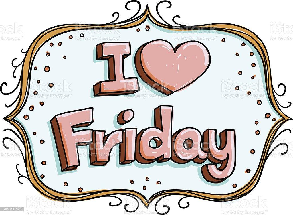 I Love Friday royalty-free stock vector art
