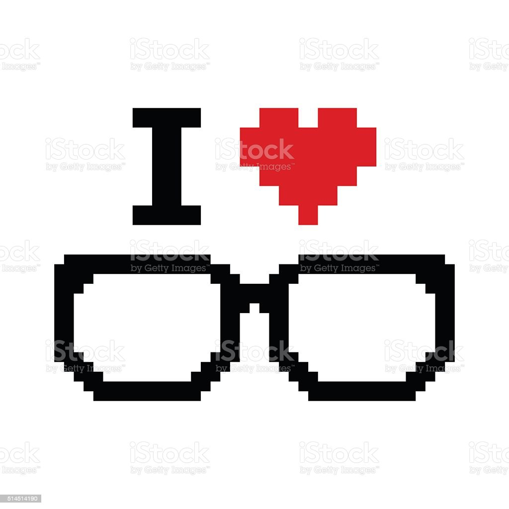 I love geeks pixelated, retro sign vector art illustration