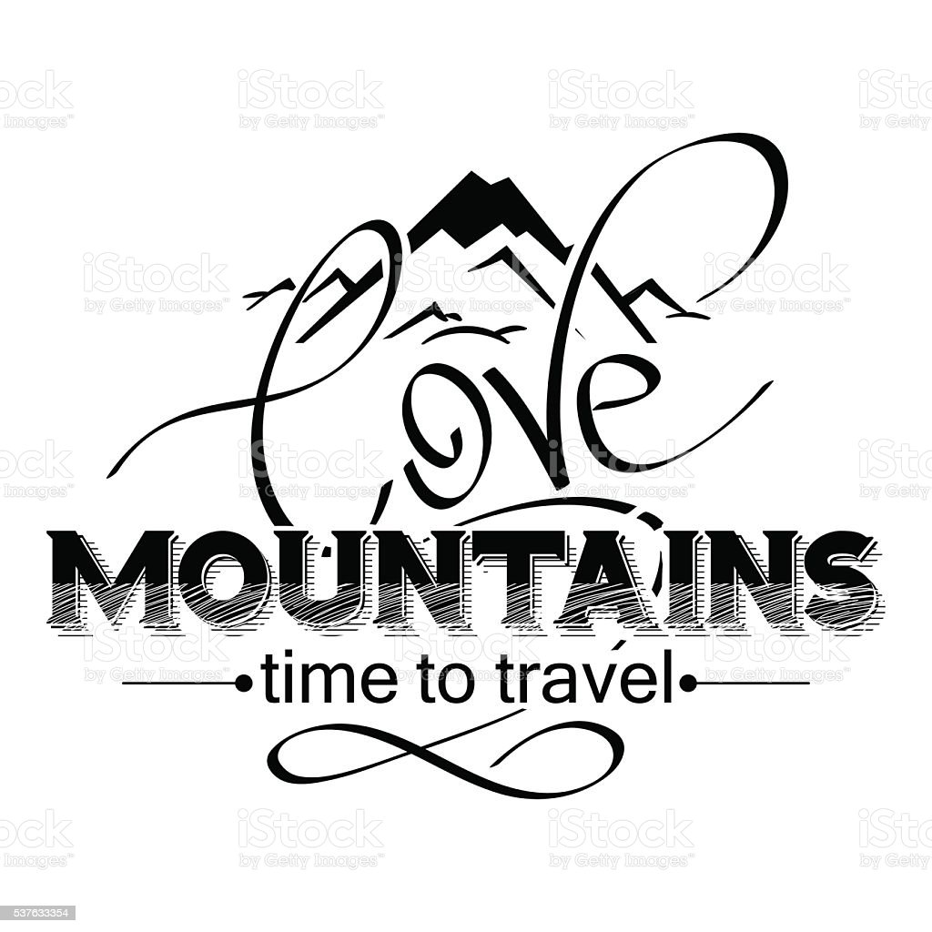 love mountains lettering. mountain icon vector art illustration