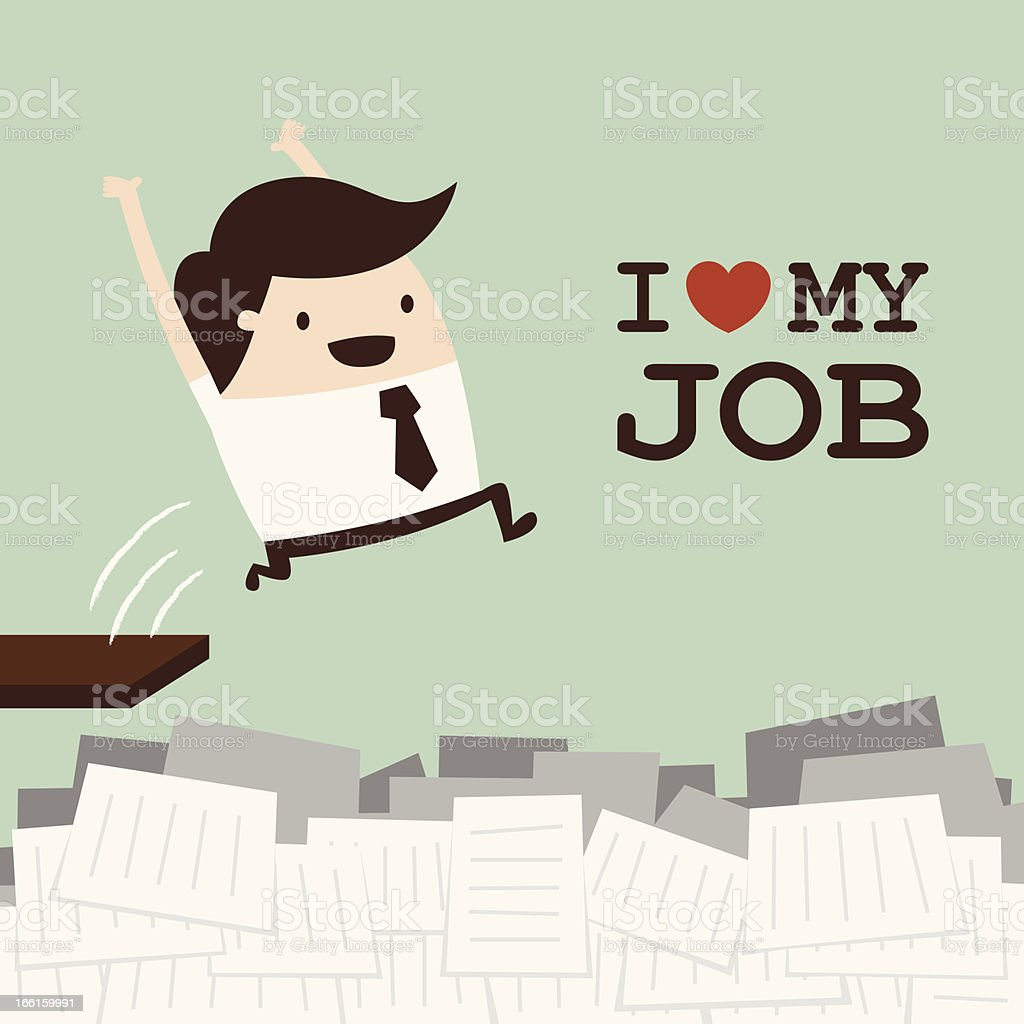I Love My Job vector art illustration