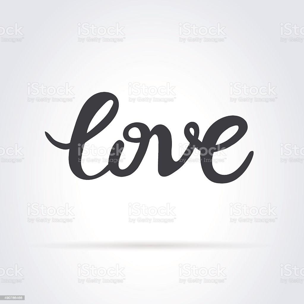 Love. Original custom hand lettering. vector art illustration