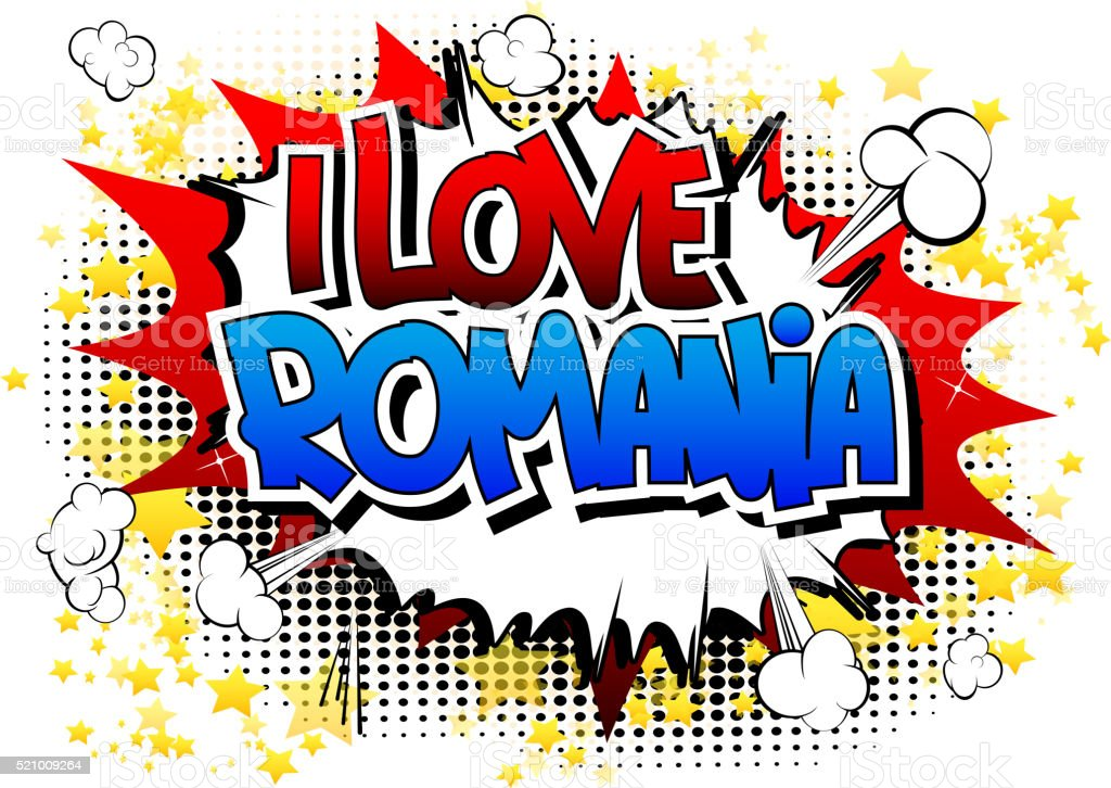 I Love Romania - Comic book style word. vector art illustration