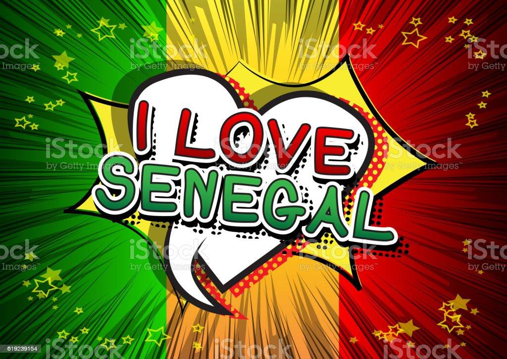 I Love Senegal - Comic book style text. vector art illustration