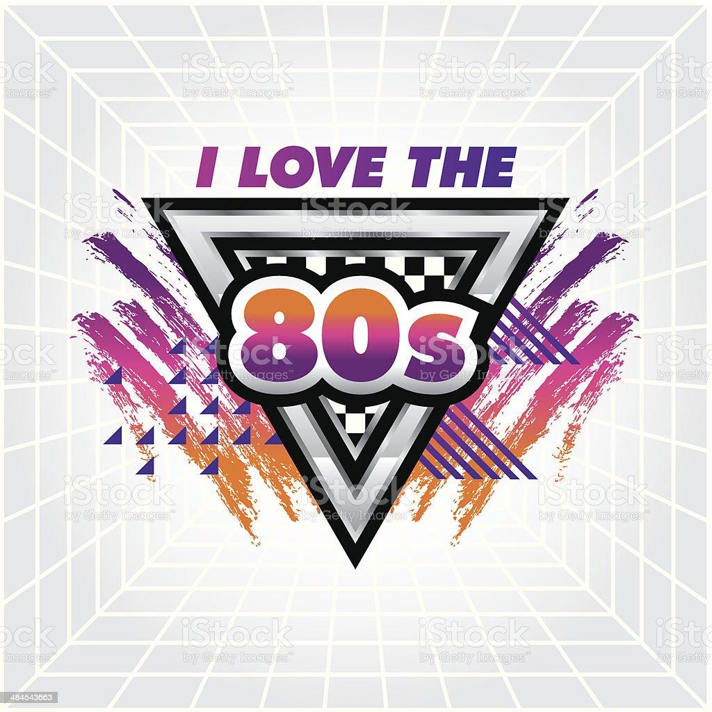 I love the 80's emblem vector art illustration