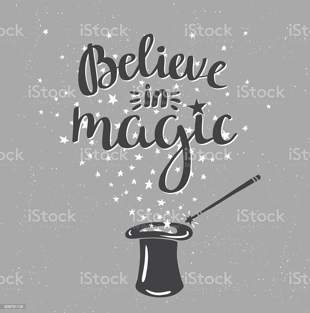 Magic Hat Background with stars and inspiring phrase. vector art illustration