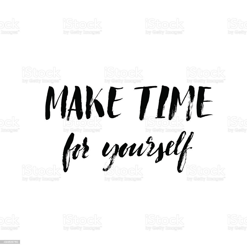 Image result for make time for yourself