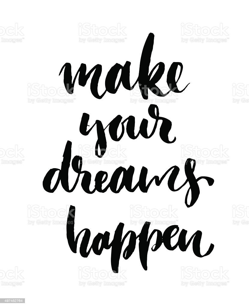 Make your dreams happen card or poster. vector art illustration