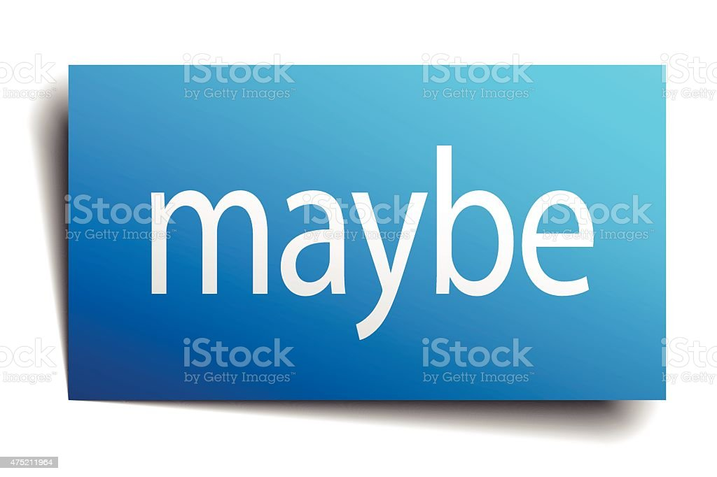 maybe blue square isolated paper sign on white vector art illustration