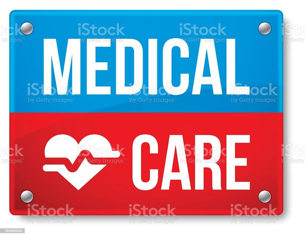 Medical Care Sign vector art illustration