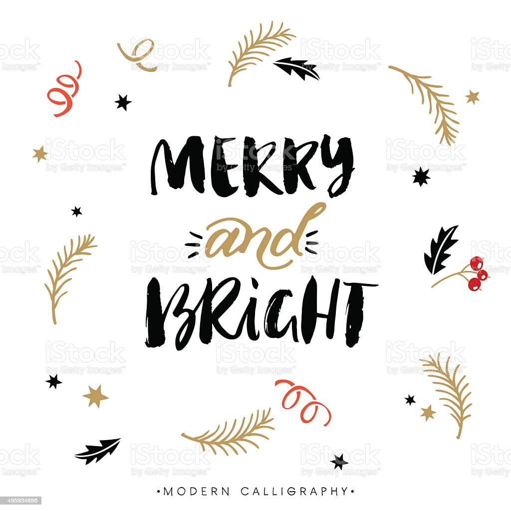 Merry and Bright. Christmas calligraphy. vector art illustration