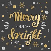 Merry and bright. Greeting hand lettering, hand calligraphy.