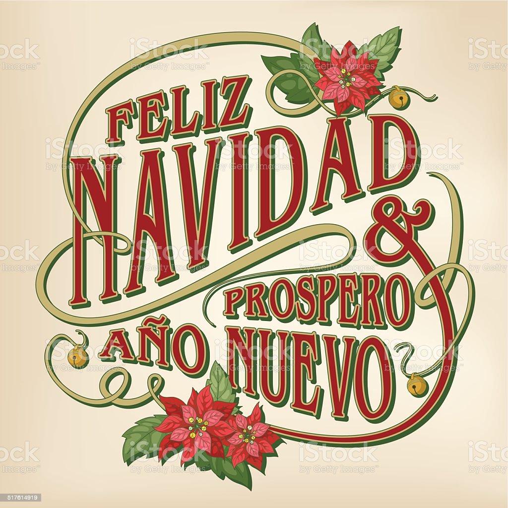 Feliz navidad y prospero año nuevo (Christmas card calligraphy) vector art illustration