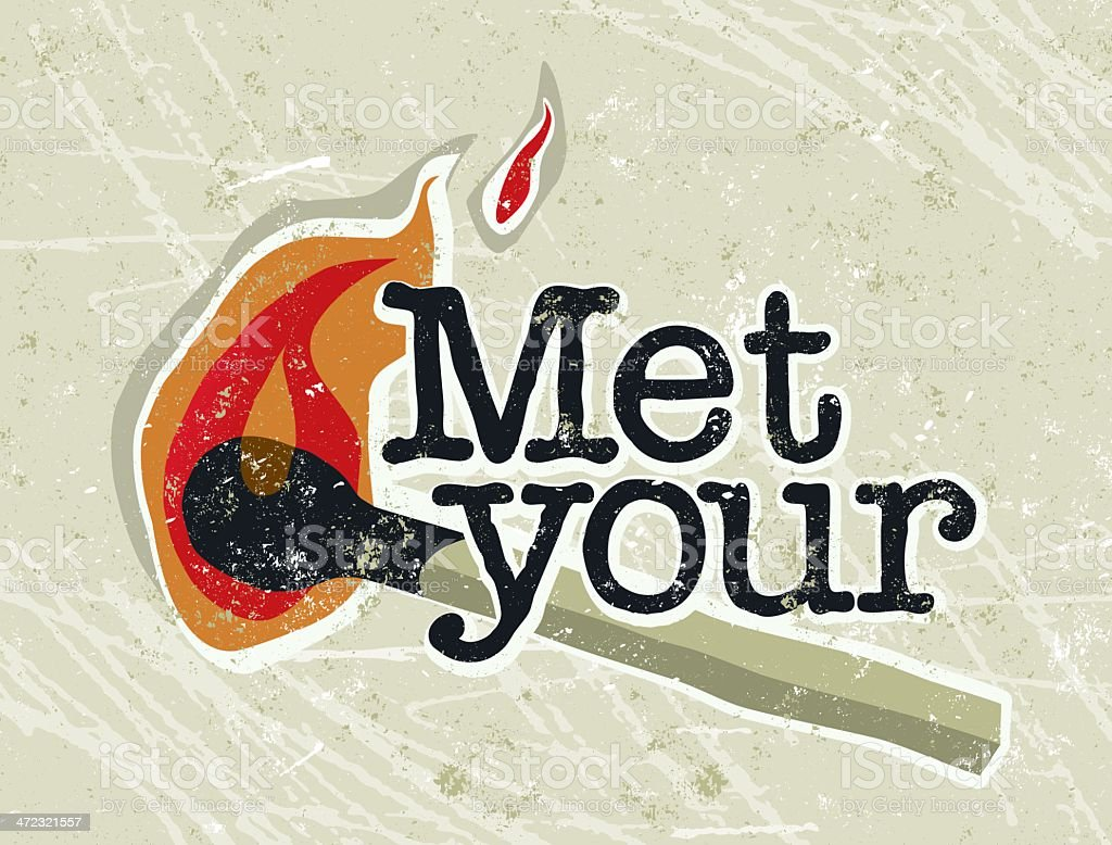 Met Your Match and Text vector art illustration