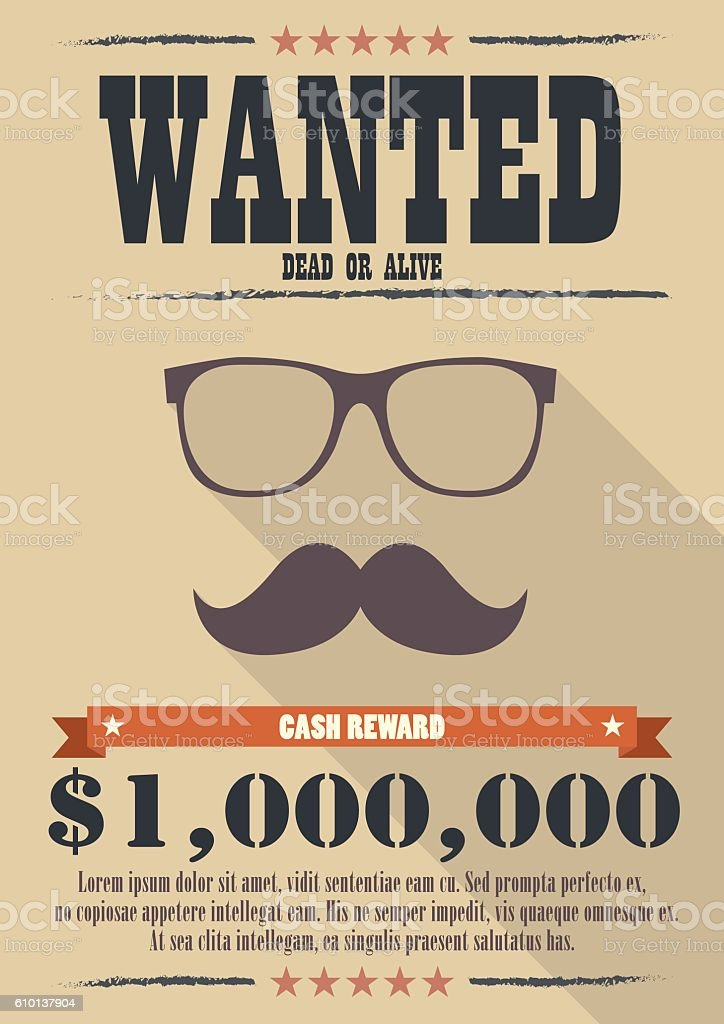 Most wanted man with mustache and glasses poster vector art illustration
