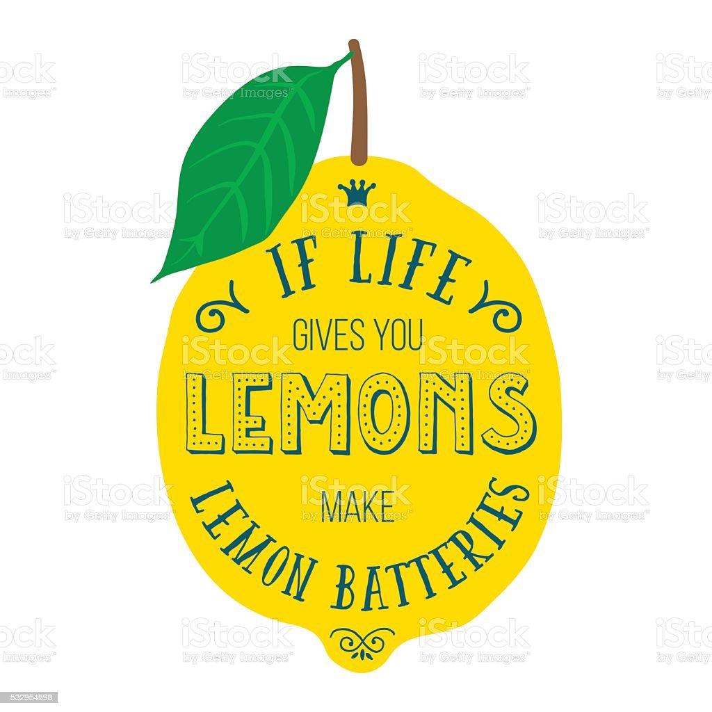 Motivation quote about lemons vector art illustration