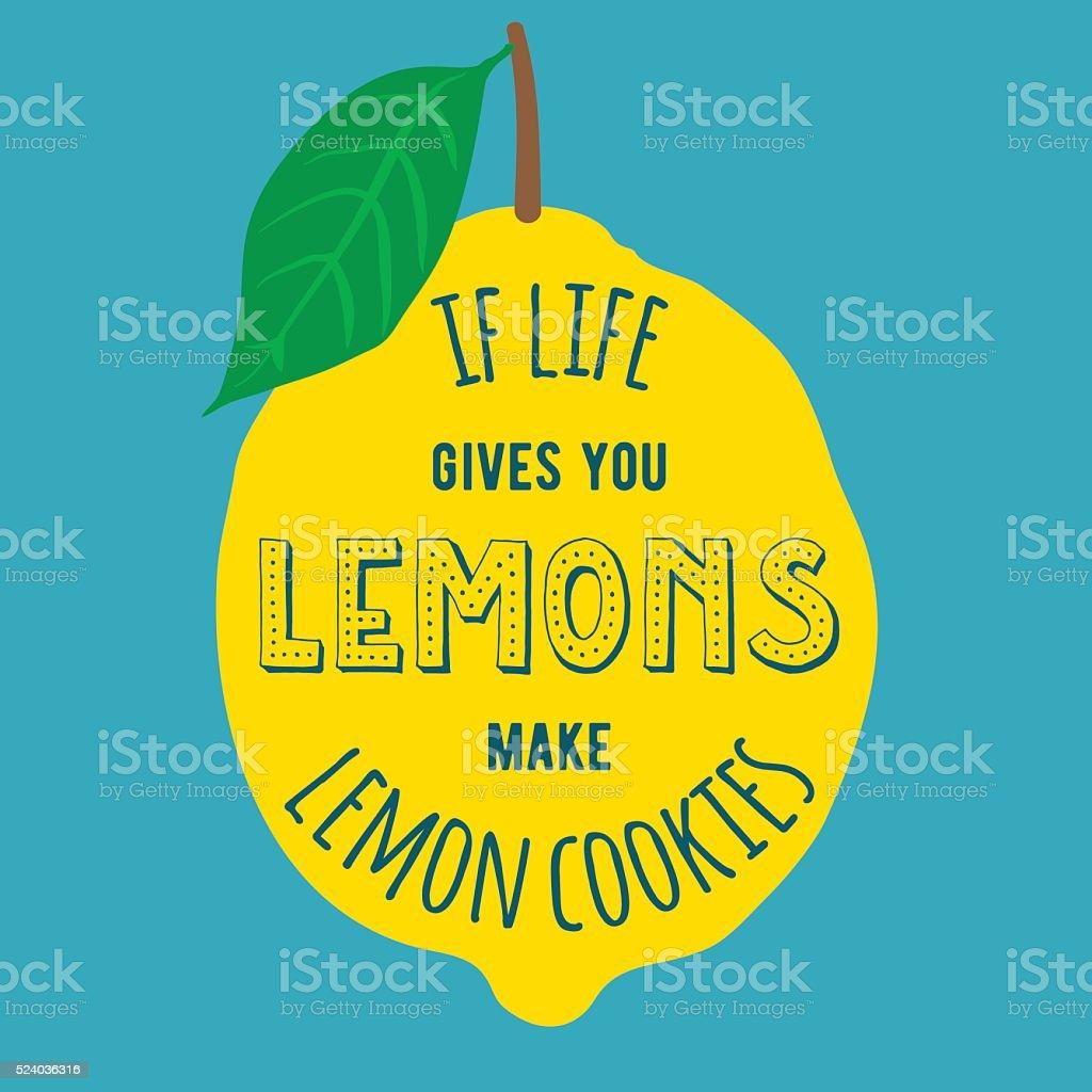 Motivation quote lemons vector art illustration