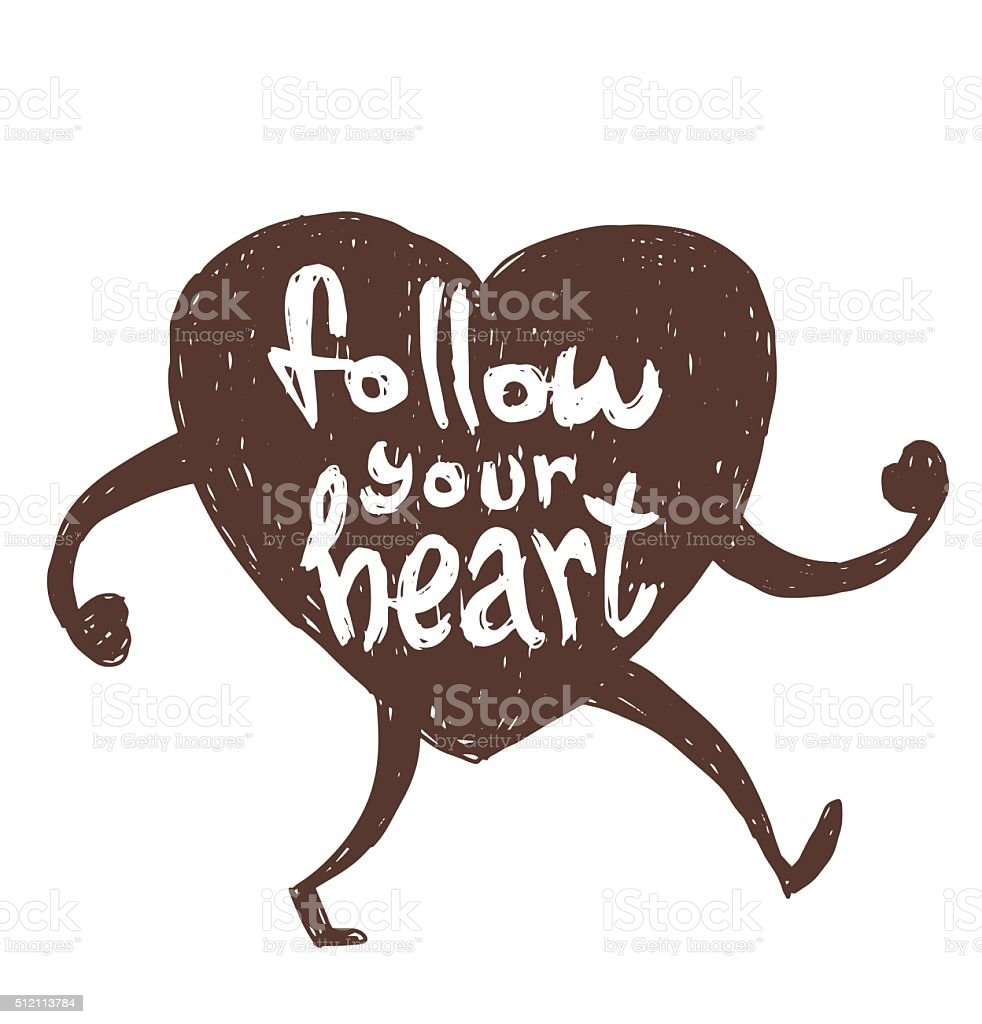 Motivational card 'Follow your heart' vector art illustration