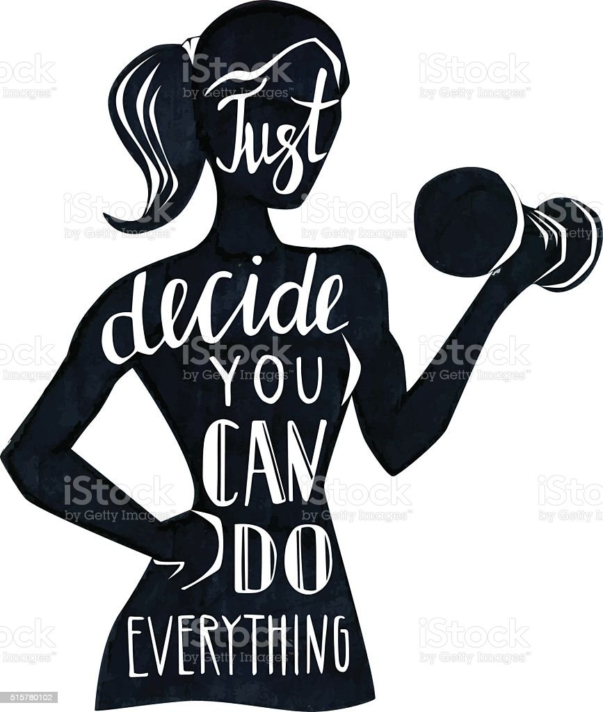 Motivational fitness illustration with female silhouette and lettering vector art illustration