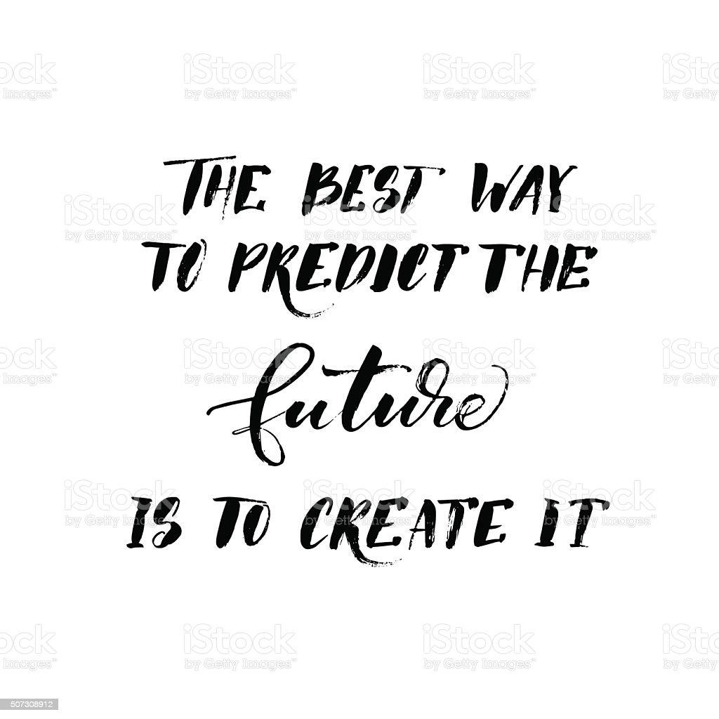 Motivational quote. vector art illustration