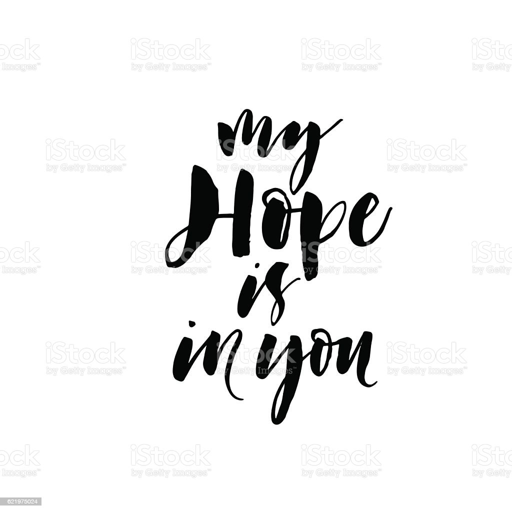 My hope is in you phrase. vector art illustration