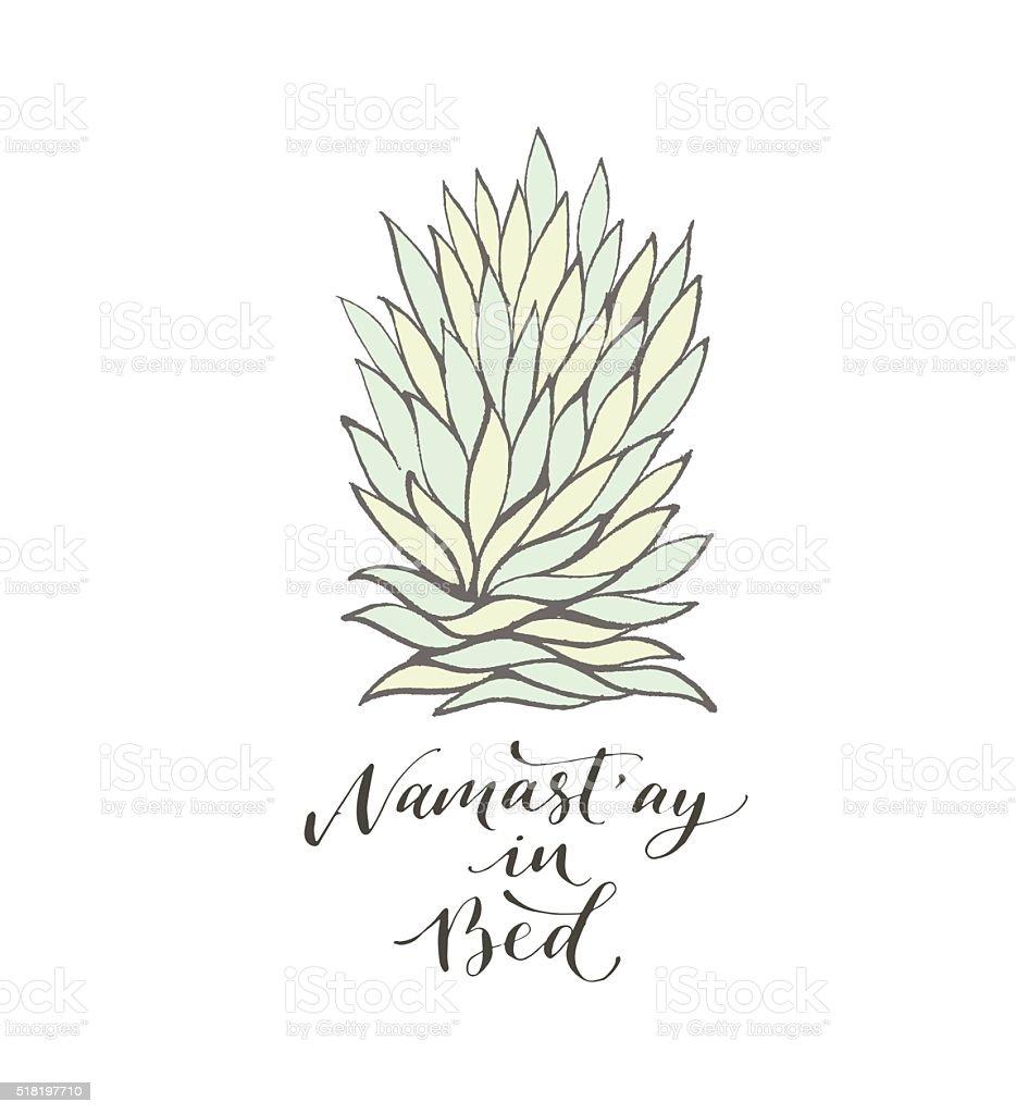 Namast'ay in bed phrase. vector art illustration