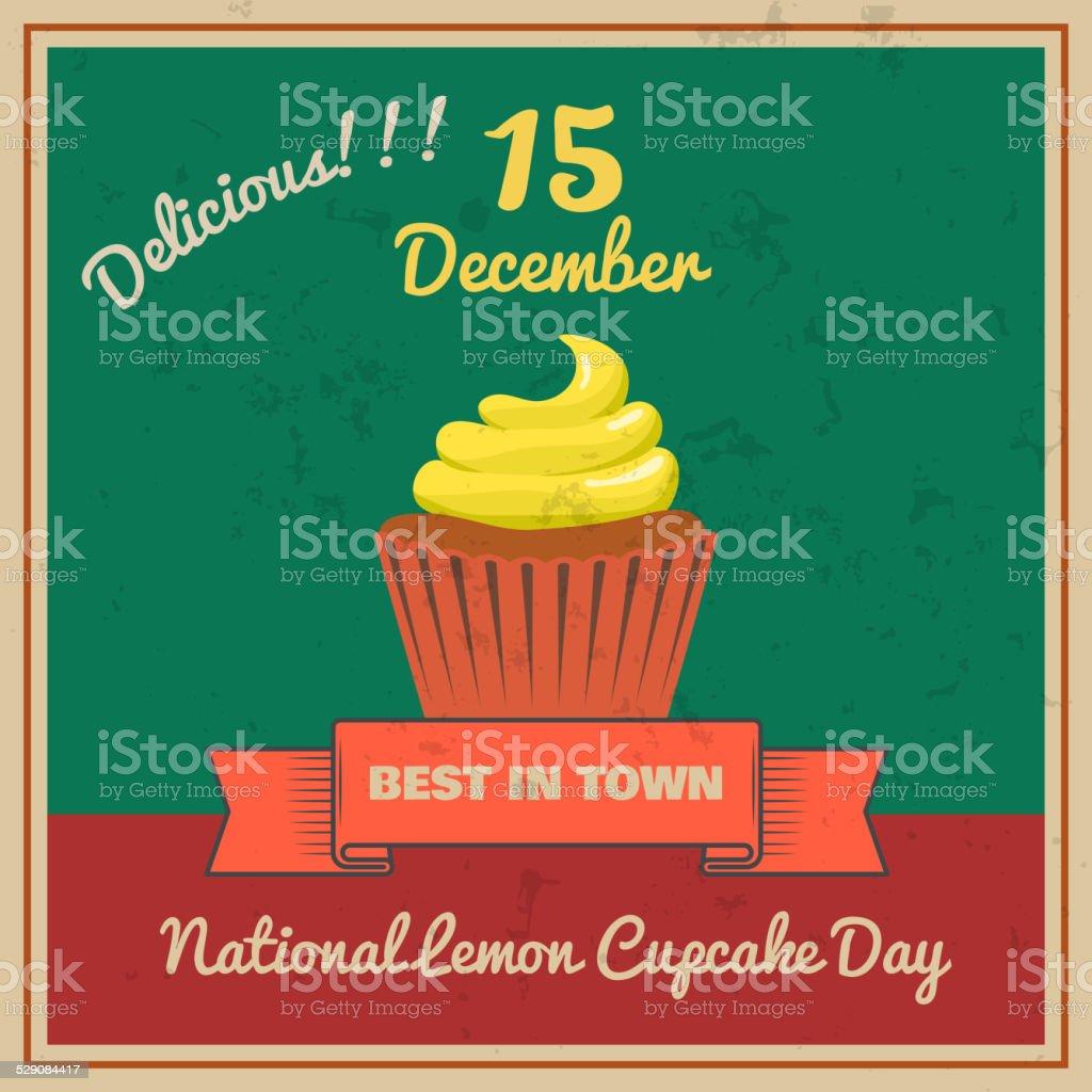 National Lemon Cupcake Day Retor Poster Vector vector art illustration