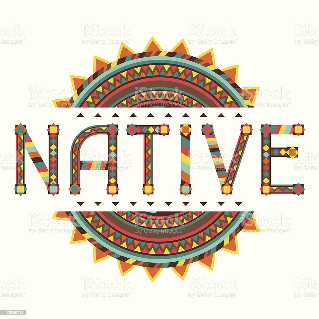 Native. Design word with ornament. vector art illustration