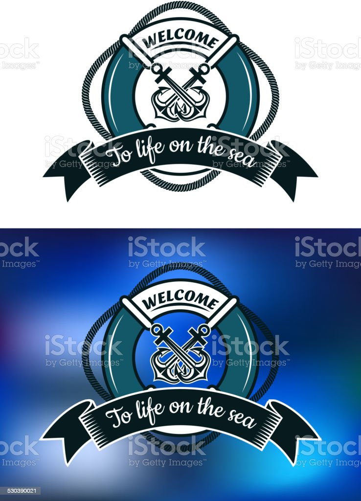 Nautical themed badge with life buoy vector art illustration