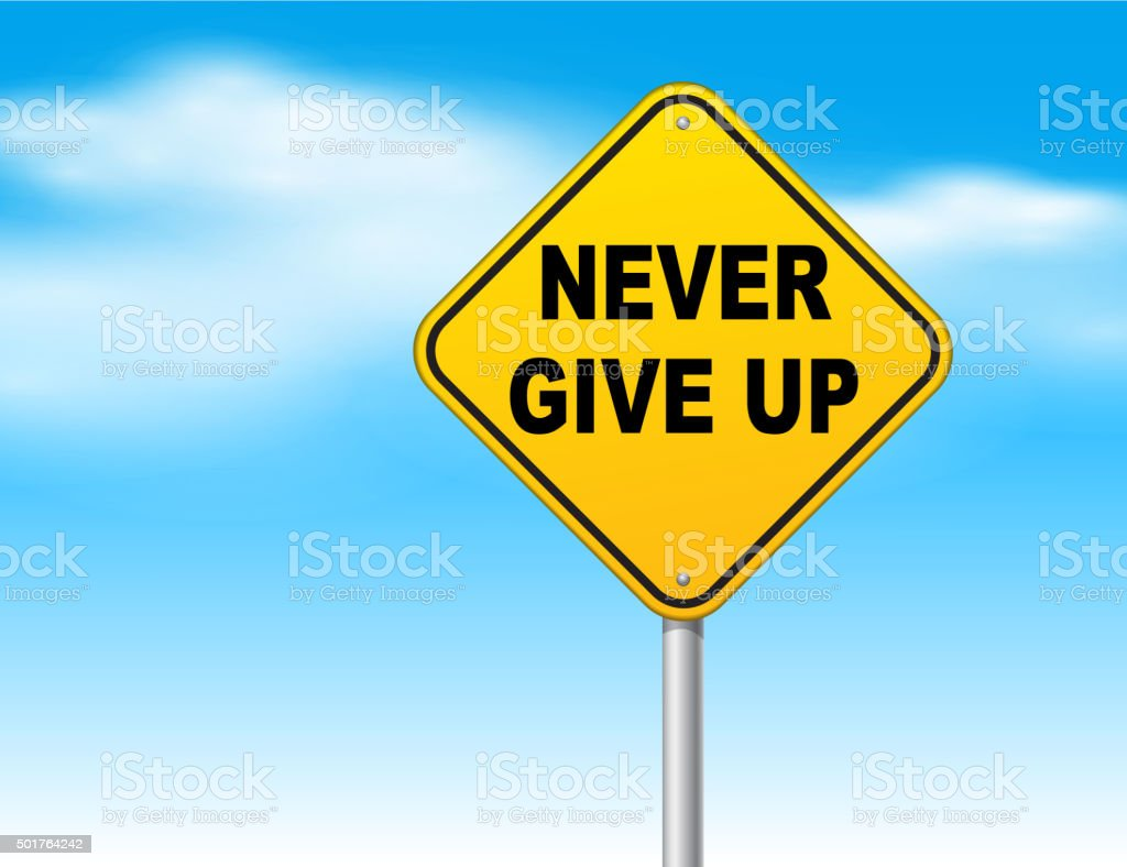 Never give up vector art illustration