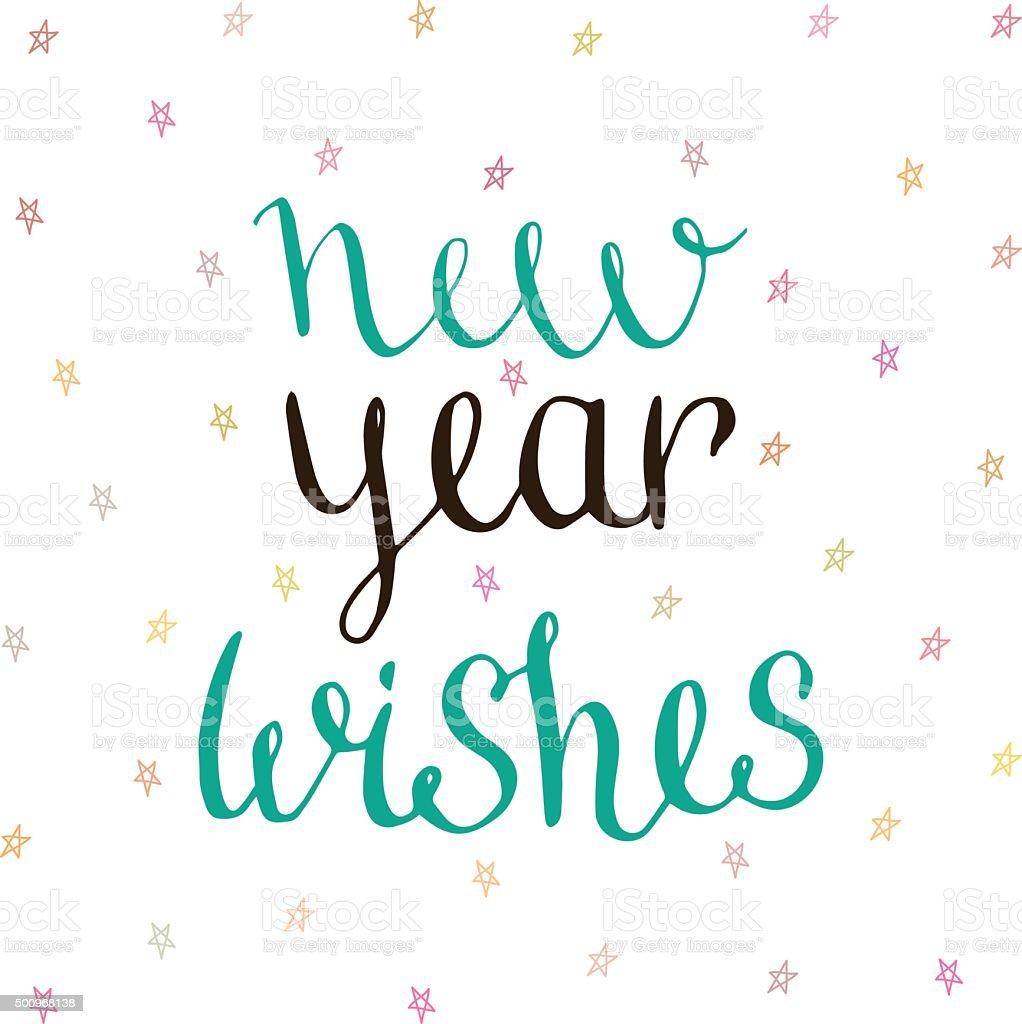 New Year Wishes - handwritten vector vector art illustration