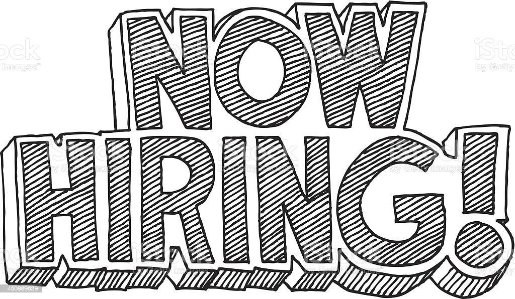 Now Hiring! Cartoon Style Text Drawing vector art illustration